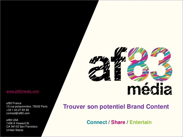 Trouver son potentielBrand Content<br />Connect / Share / Entertain<br />