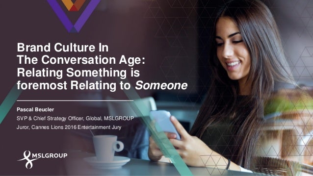 Brand Culture in the Conversation Age