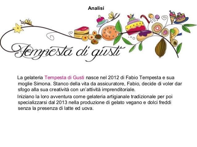 La gelateria Tempesta di Gusti nasce nel 2012 di Fabio Tempesta e sua moglie Simona. Stanco della vita da assicuratore, Fa...