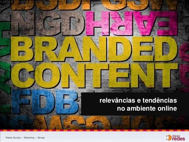 Redes Sociais | Marketing | Design relevâncias e tendências no ambiente online