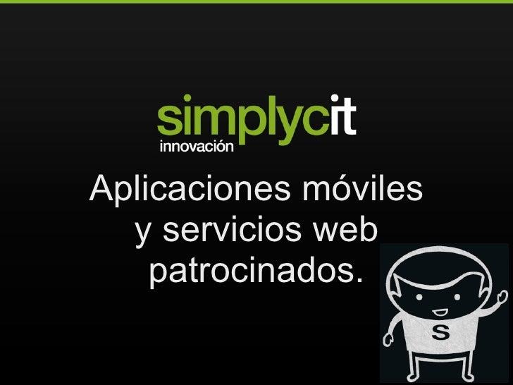 Aplicaciones móviles   y servicios web     patrocinados.