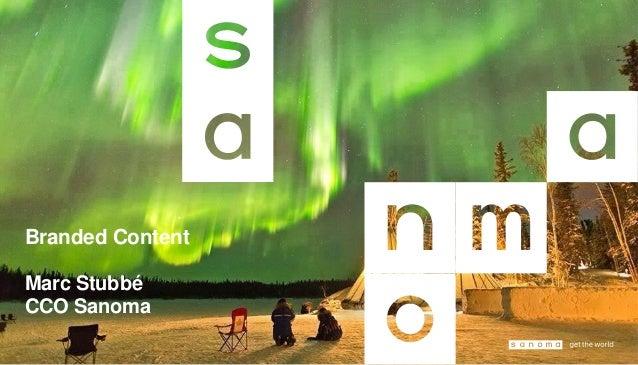 Branded Content Marc Stubbé CCO Sanoma