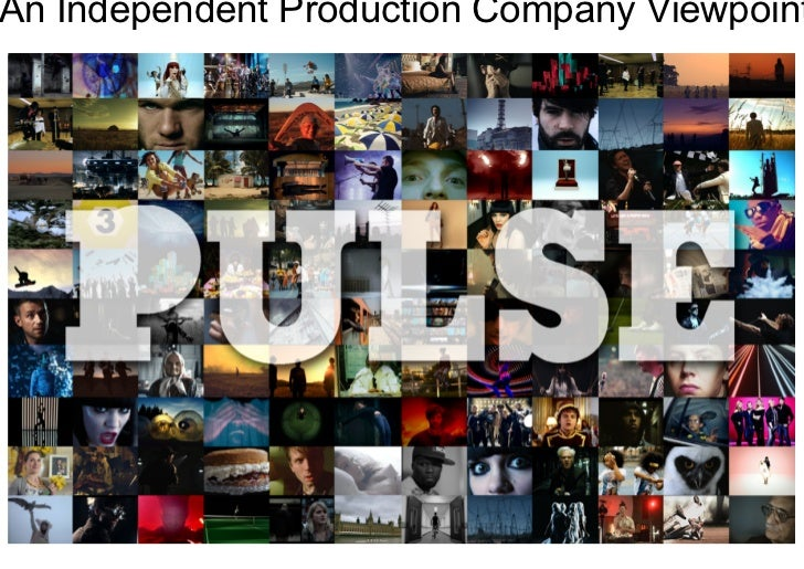 An Independent Production Company Viewpoint