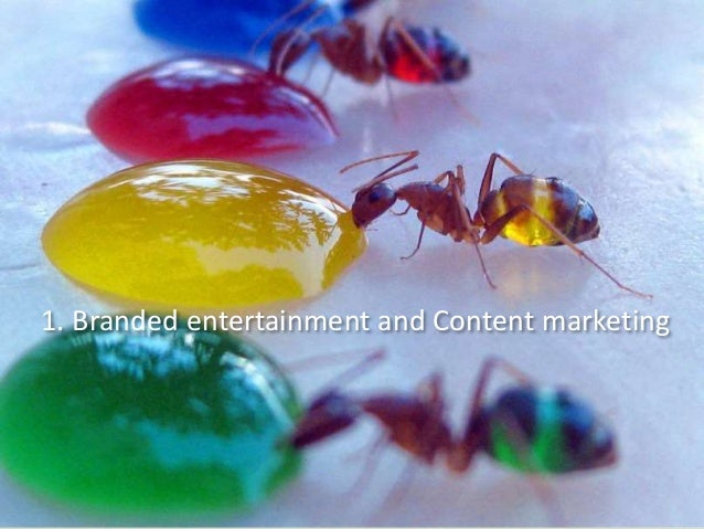 The 3 discursive categories of Brand Content 1. Information brand journalism, storytelling. 3. Pure entertainment brand(ed...