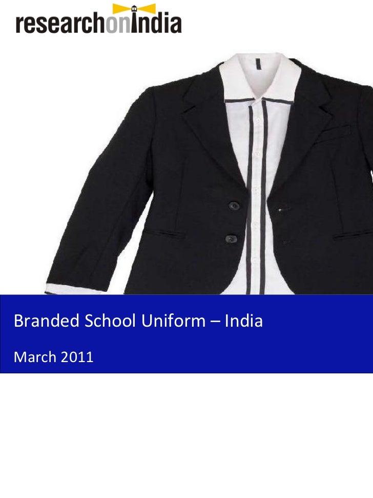 Branded School Uniform – IndiaMarch 2011