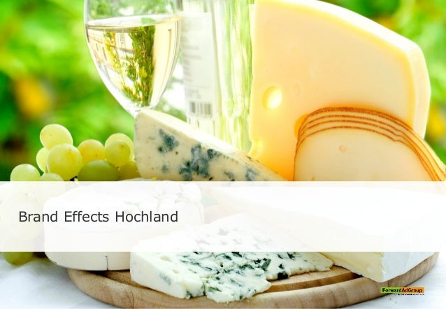 Brand Effects Hochland