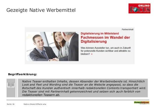 Gezeigte Native Werbemittel Seite 16 Native Brand Effects wlw Native Teaser enthalten Inhalte, dessen Absender der Werbetr...