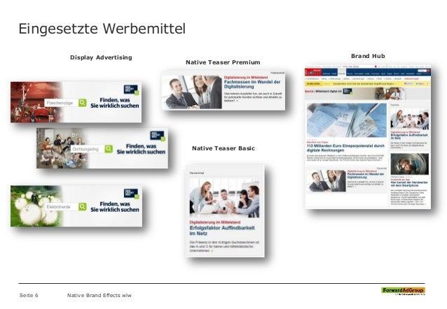 Eingesetzte Werbemittel Native Brand Effects wlw Display Advertising Seite 6 Brand Hub Native Teaser Premium Native Teaser...
