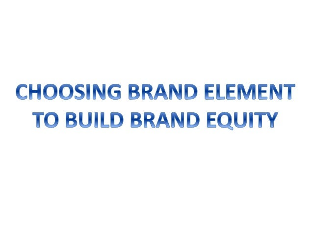 criterias for choosing brand elements Articles for business professionals sponsorship marketing: five criteria for success sponsorship is a friendly way of marketing it's friendlier than advertising.