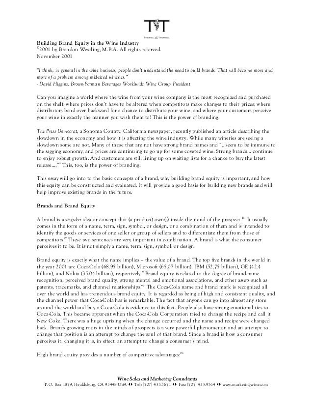 """Building Brand Equity in the Wine Industry©  2001 by Brandon Westling, M.B.A. All rights reserved.November 2001""""I think, i..."""