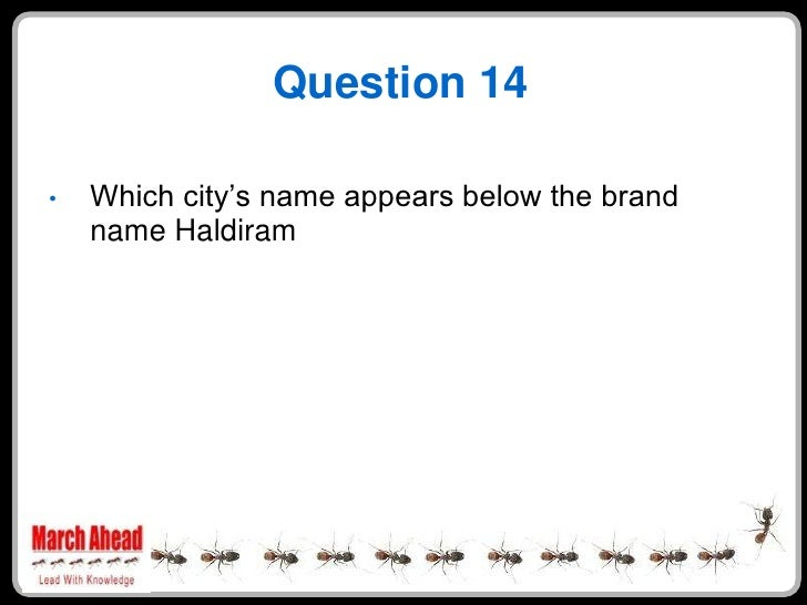 """Question 14      Which city""""s name appears below the brand •     name Haldiram"""