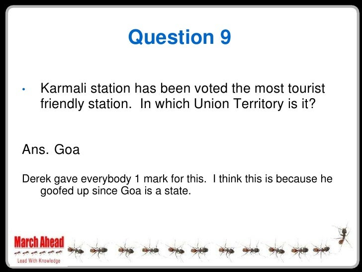 Question 9      Karmali station has been voted the most tourist •     friendly station. In which Union Territory is it?   ...