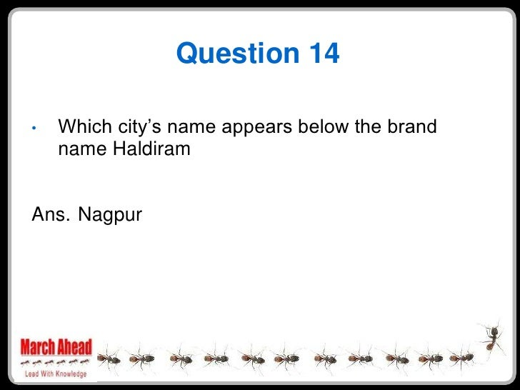 """Question 14      Which city""""s name appears below the brand •     name Haldiram   Ans. Nagpur"""