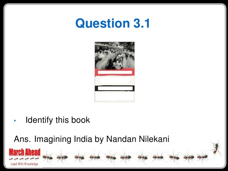 Question 3.1         Identify this book •  Ans. Imagining India by Nandan Nilekani