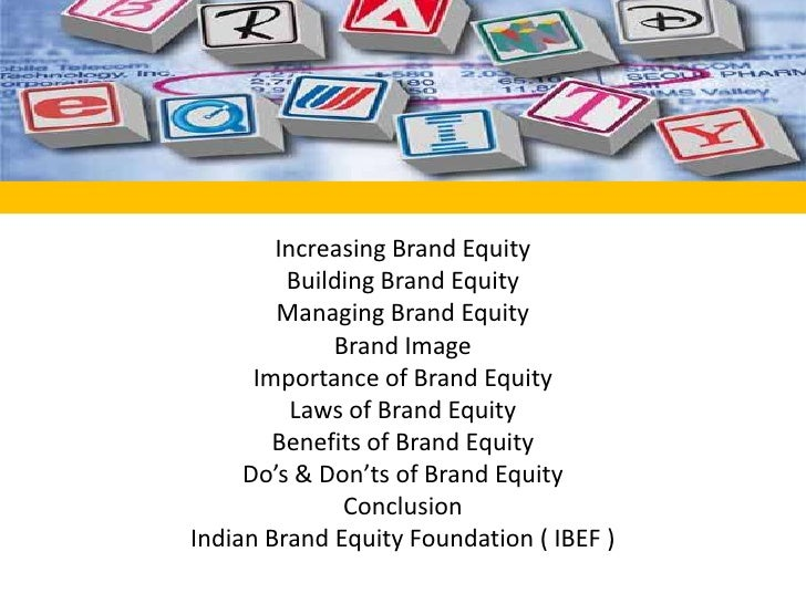 Increasing Brand Equity<br />Building Brand Equity<br />Managing Brand Equity<br />Brand Image<br />Importance of Brand Eq...