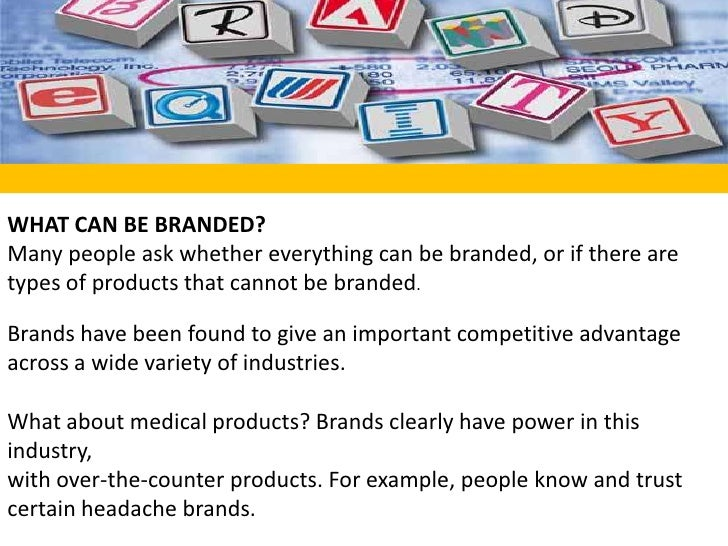 WHAT CAN BE BRANDED?Many people ask whether everything can be branded, or if there are types of products that cannot be br...