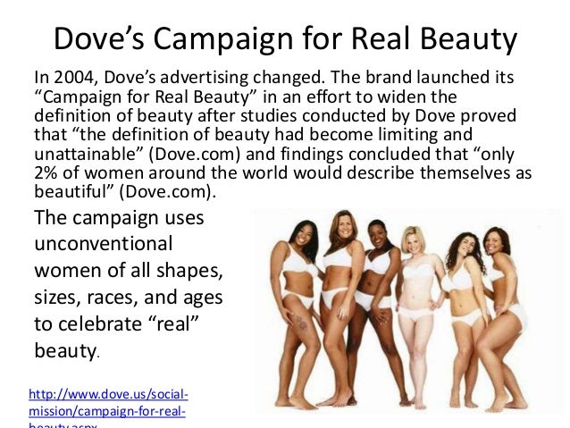 doves campaign for real beauty case Get access to hips feel good dove s campaign for real beauty essays only from unilever case study doves campaign for real beauty uses real women instead of models.