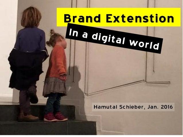 Hamutal Schieber, Jan. 2016 Brand Extenstion