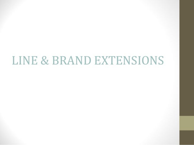 LINE & BRAND EXTENSIONS