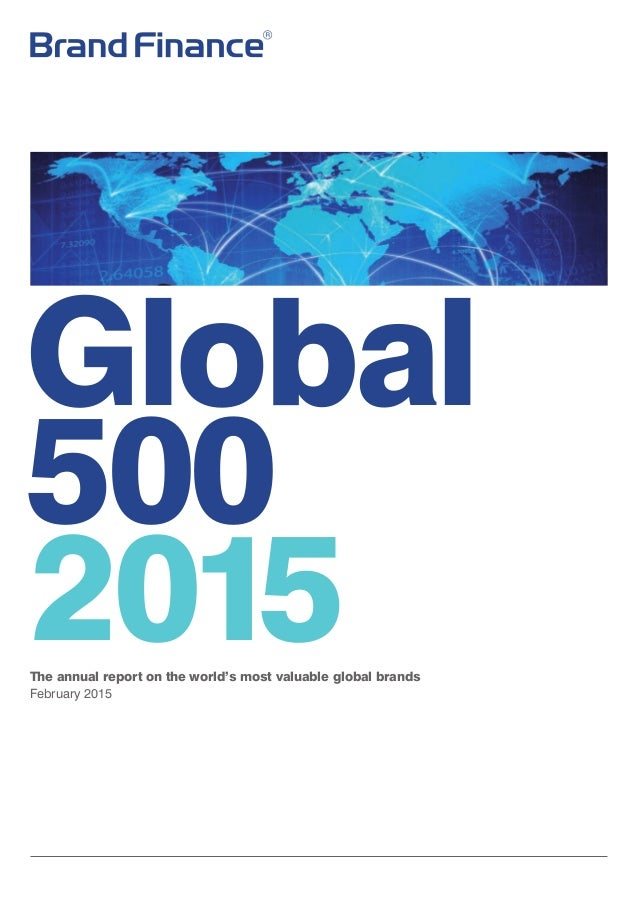 Global 500 2015The annual report on the world's most valuable global brands February 2015