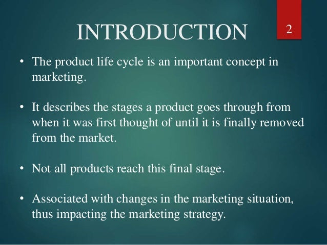 the importance of the product life cycle is that