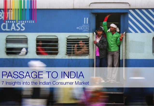 PASSAGE TO INDIA! 7 Insights into the Indian Consumer Market