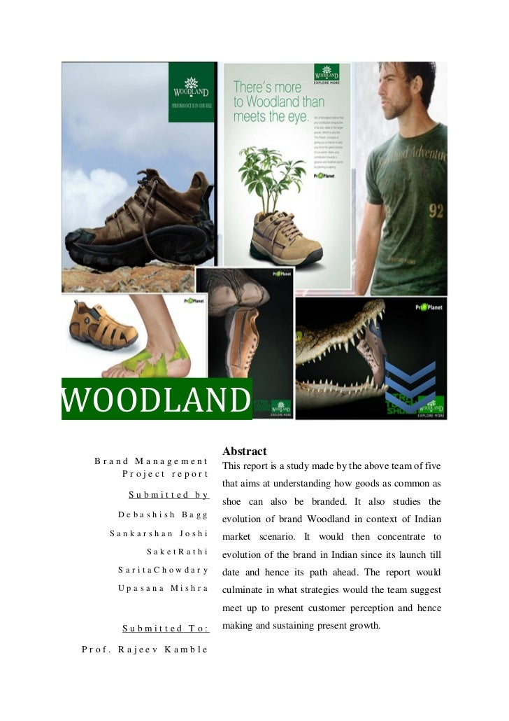 WOODLAND                       Abstract Brand Management                       This report is a study made by the above te...