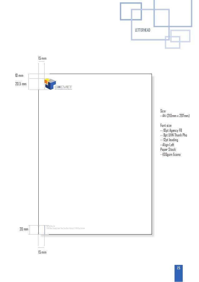 LETTERHEADSize--A4 (210mm x 297mm)Font size-- 10pt Agency FB-- 8pt UVN Thanh Pho-- 12pt leading--Align LeftPaper Stock--10...