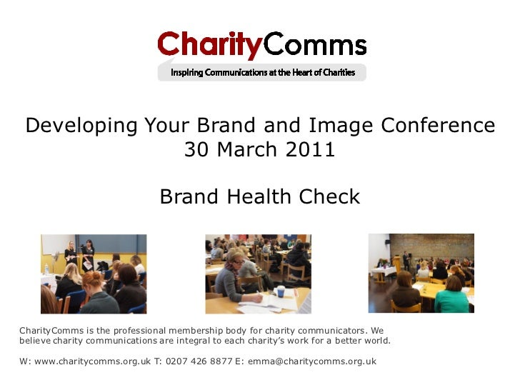 Developing Your Brand and Image Conference               30 March 2011                                Brand Health CheckCh...