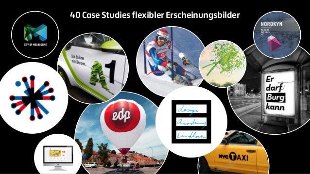 40 Case Studies flexibler Erscheinungsbilder