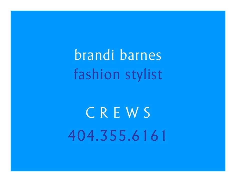 brandi barnes fashion stylist    CREWS 404.355.6161