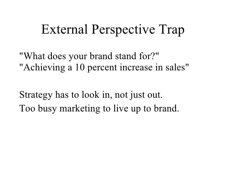 The Product Attribution Trap             Most Common trap             A brand is more than product • Brand Users (the Char...