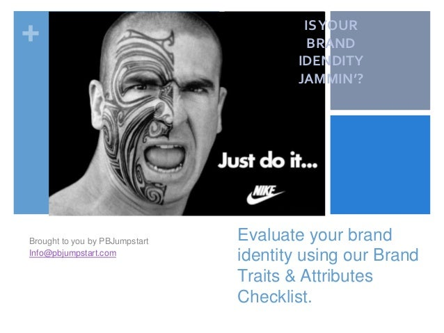 + Evaluate your brand identity using our Brand Traits & Attributes Checklist. Brought to you by PBJumpstart Info@pbjumpsta...