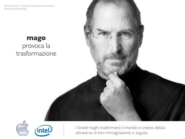 Stefano Cucchi - Sharp Consulting Comunicazionewww.sharpconsulting.it               mago              provoca la          ...