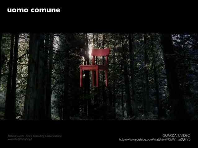 uomo comuneStefano Cucchi - Sharp Consulting Comunicazione                                GUARDA IL VIDEOwww.sharpconsulti...