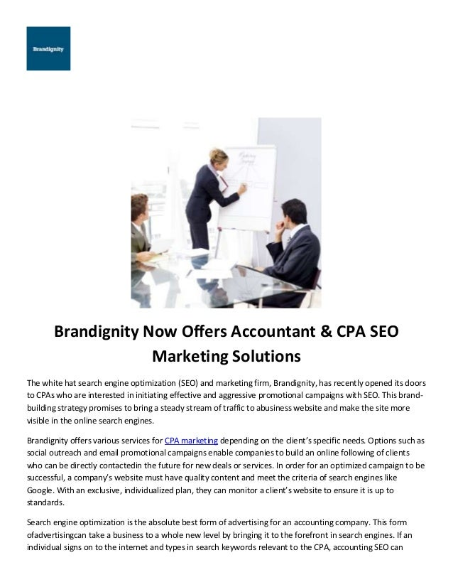 Brandignity Now Offers Accountant & CPA SEO Marketing Solutions The white hat search engine optimization (SEO) and marketi...