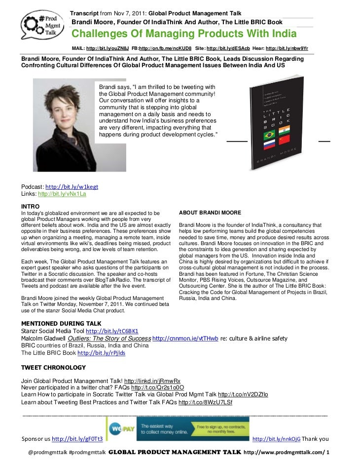 Transcript from Nov 7, 2011: Global Product Management Talk                     Brandi Moore, Founder Of IndiaThink And Au...