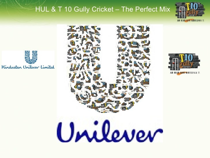 HUL & T 10 Gully Cricket – The Perfect Mix