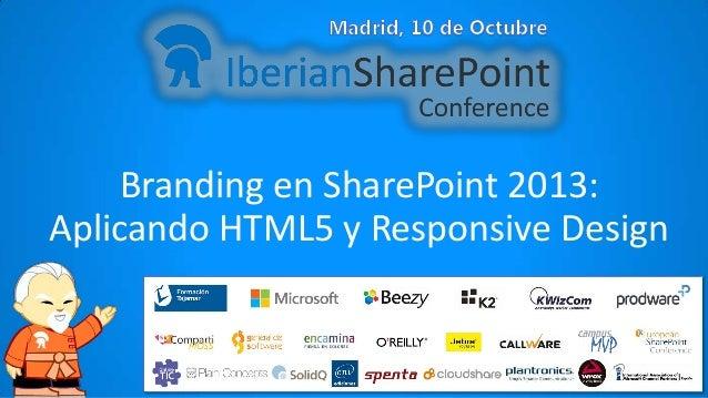 Branding en SharePoint 2013: Aplicando HTML5 y Responsive Design