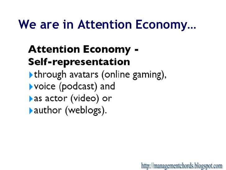 We are in Attention Economy… http://managementchords.blogspot.com