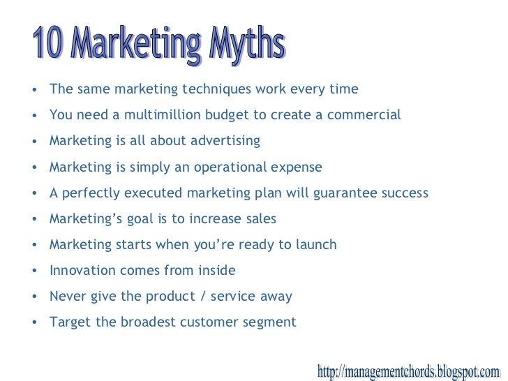 <ul><li>The same marketing techniques work every time </li></ul><ul><li>You need a multimillion budget to create a commerc...