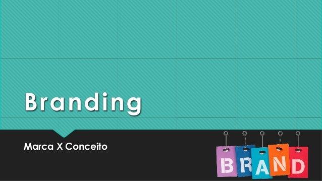 Branding  Marca X Conceito