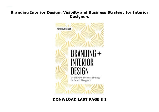 Branding Interior Design Visibilty And Business Strategy For Interio