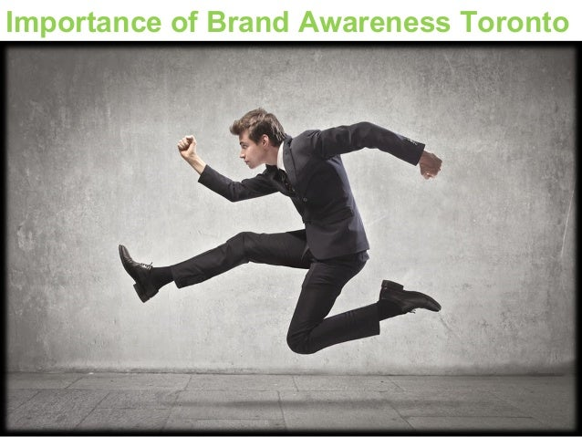 Importance of Brand Awareness Toronto