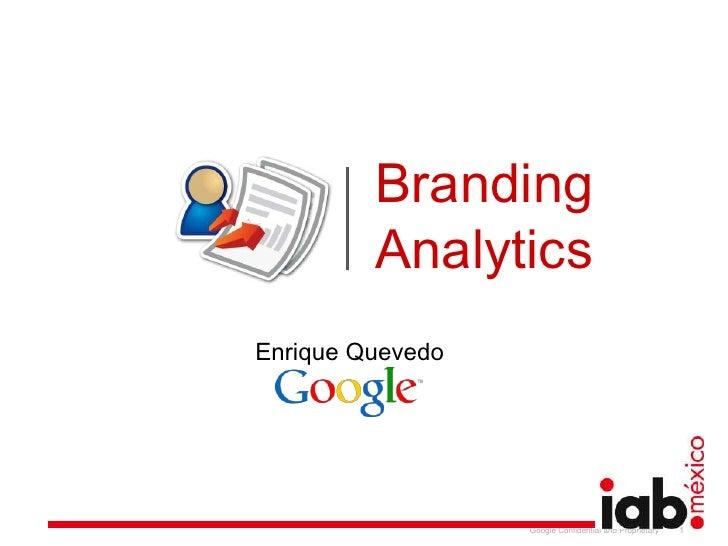 1<br />BrandingAnalytics<br />Enrique Quevedo<br />
