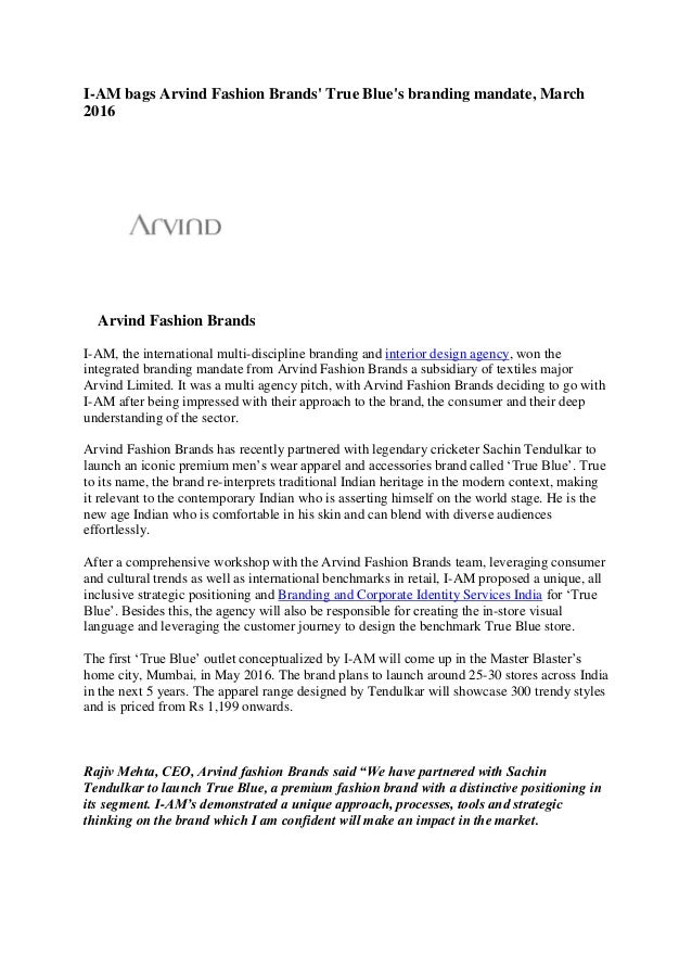 I-AM bags Arvind Fashion Brands' True Blue's branding mandate, March 2016 Arvind Fashion Brands I-AM, the international mu...