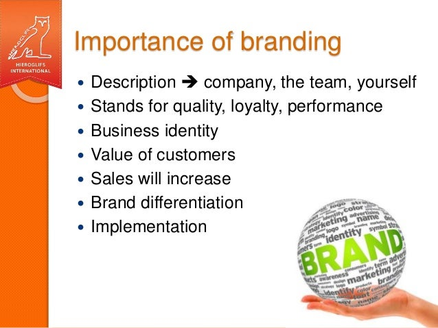 Why Proper Implementation of Branding Becomes Important For Your Company
