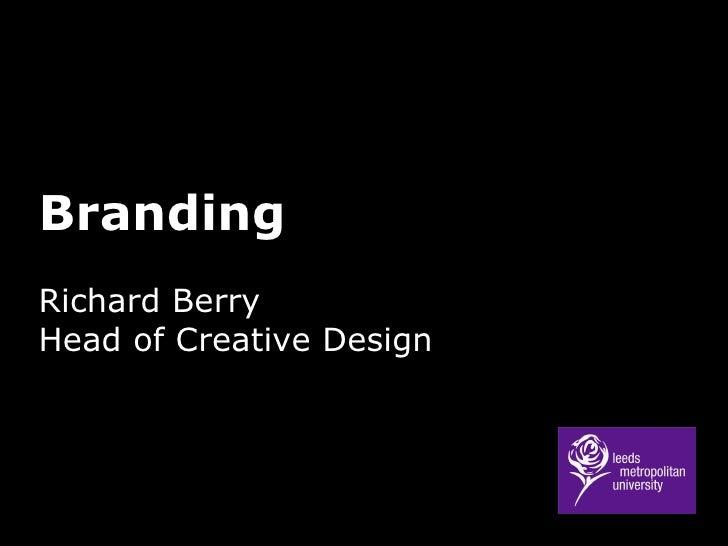 Branding Richard Berry Head of Creative Design