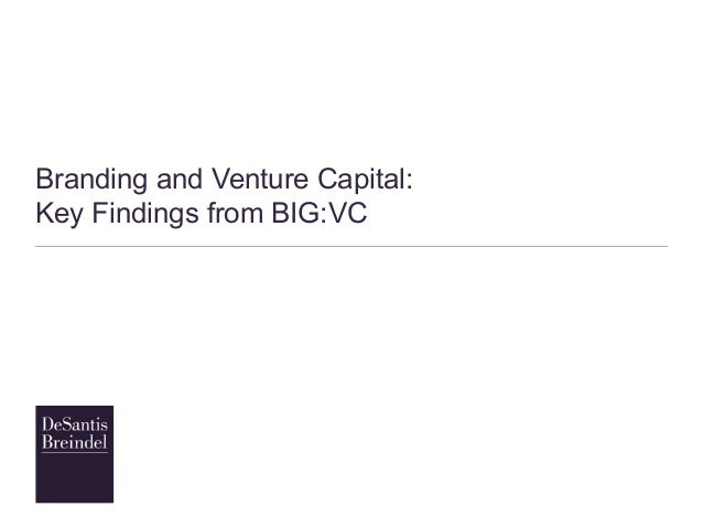 Branding and Venture Capital: Key Findings from BIG:VC