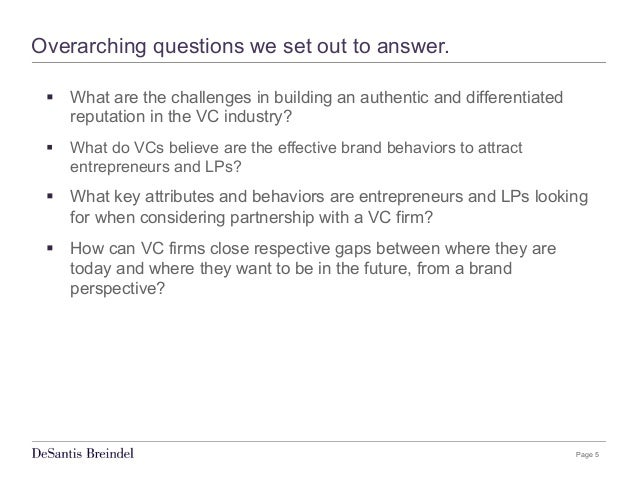 Page 5 Overarching questions we set out to answer. § What are the challenges in building an authentic and differentiated...